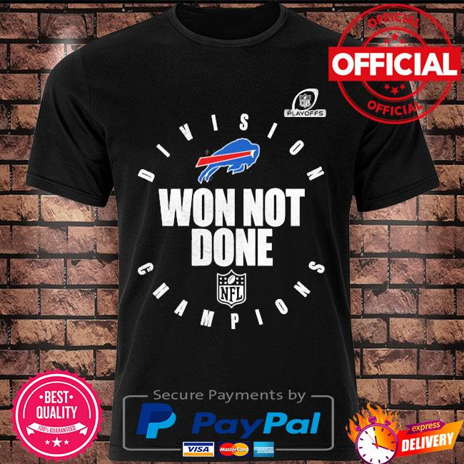 Buffalo bills afc east champions 2021 won not done shirt