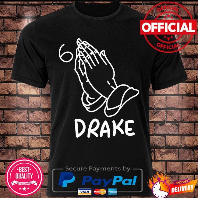 Drake join the pray rap music shirt
