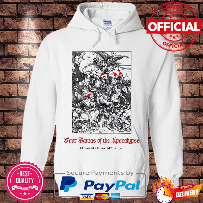 Four santas of the apocalypse albrecht dürer 1471 1528 s Hoodie white