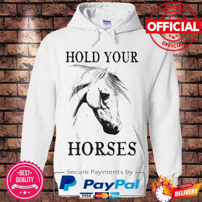 Hold your Horses s Hoodie white