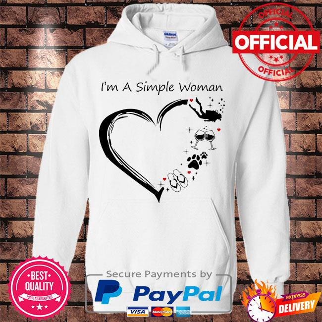 I am a simple woman swimming wine dog paw and flip flop s Hoodie white