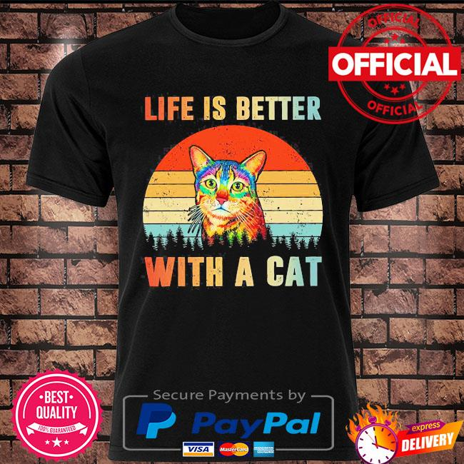 Life is better with a Cat vintage shirt
