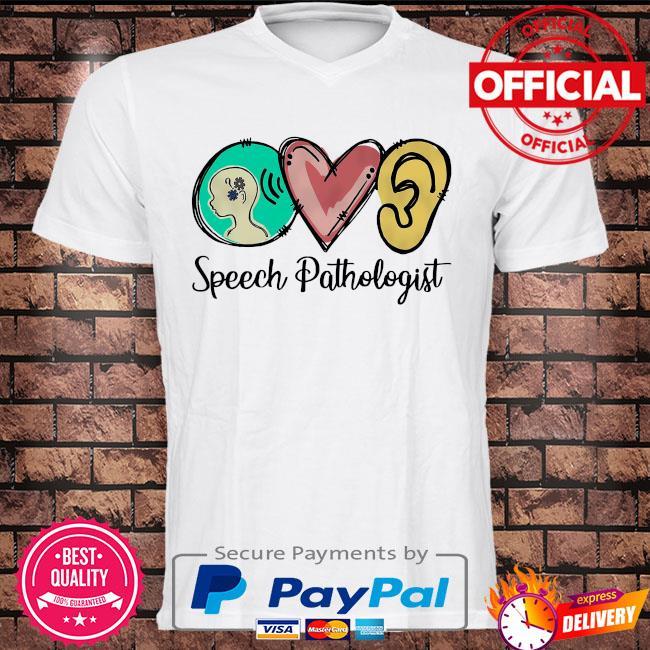 Speech pathologist shirt