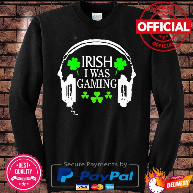Irish I was gaming st patrick's day gamer tote hat s Sweater black