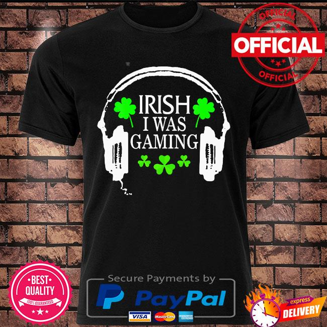 Irish I was gaming st patrick's day gamer tote hat shirt