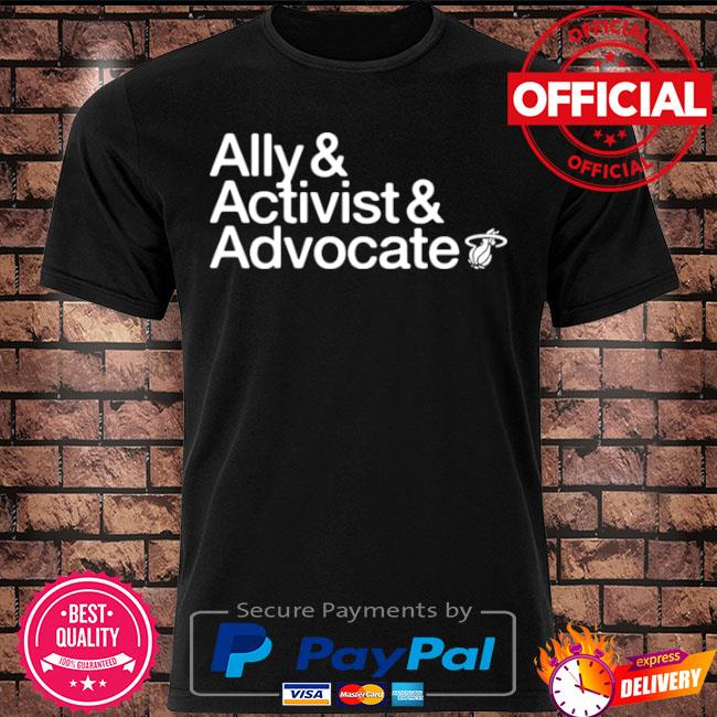 Official Ally and activist and advocate shirt