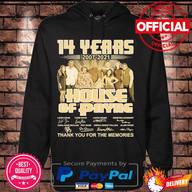 14 years 2007 2021 House of Playing thank you for the memories signatures s Hoodie black