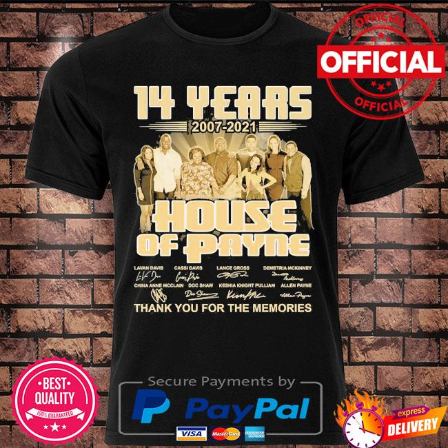 14 years 2007 2021 House of Playing thank you for the memories signatures shirt