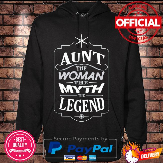 Aunt the woman the myth the legend mother's day us 2021 s Hoodie black