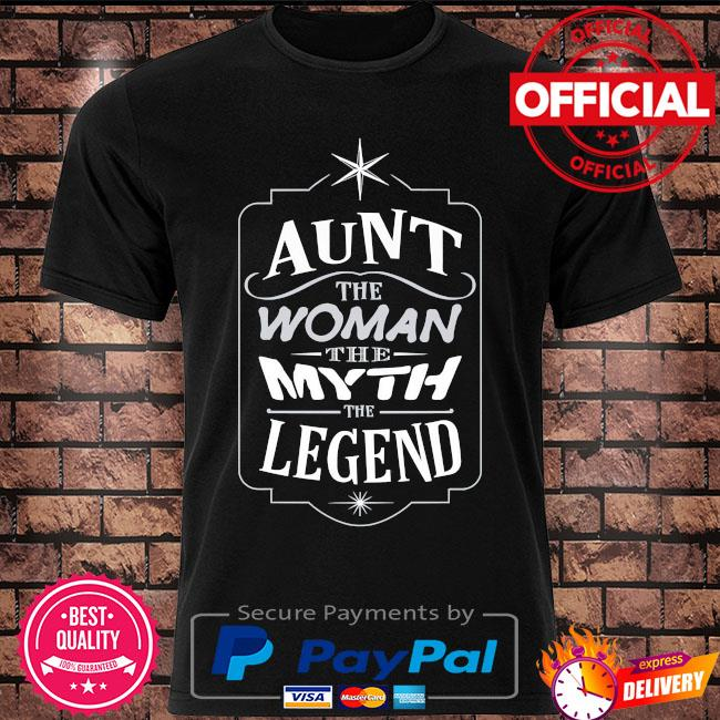 Aunt the woman the myth the legend mother's day us 2021 shirt