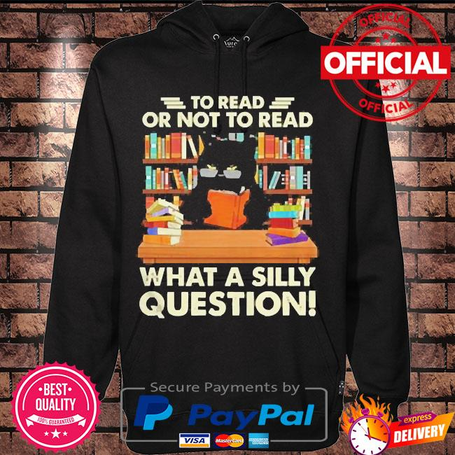 Black cat to read books or not to read books what a silly question s Hoodie black
