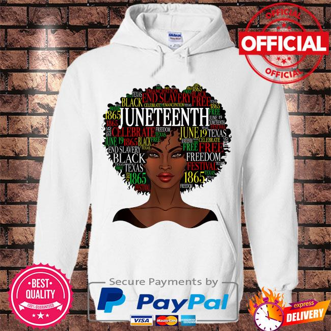 Black girl Juneteednth s Hoodie white