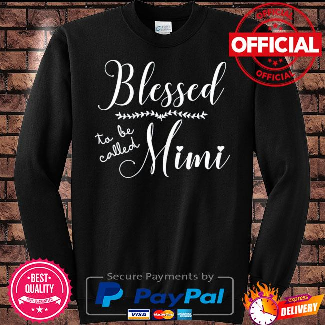 Blessed to be called mimi gift for grandma mother's day s Sweater black