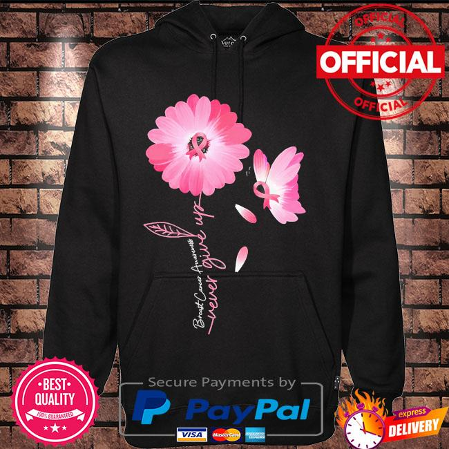 Daisy Flower Breast Cancer never give up s Hoodie black