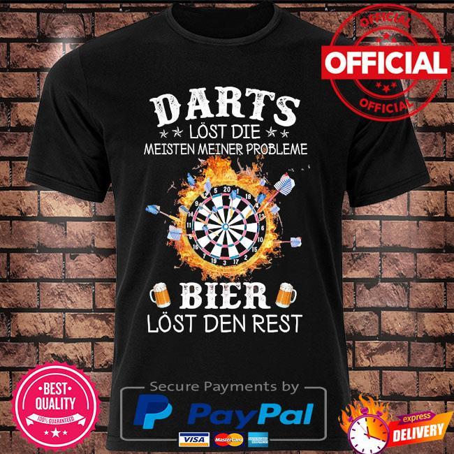 Darts lost die meisten meiner probleme bier lost der rest shirt