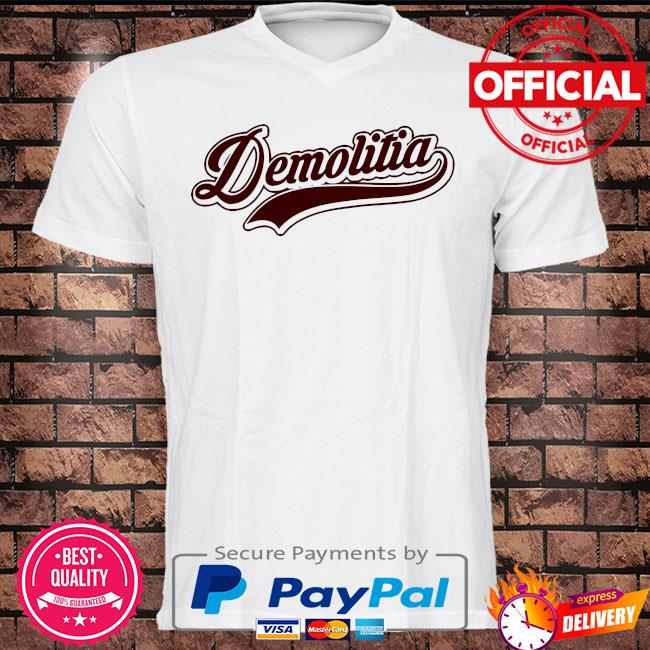 Demolition ranch merch team demolitia shirt