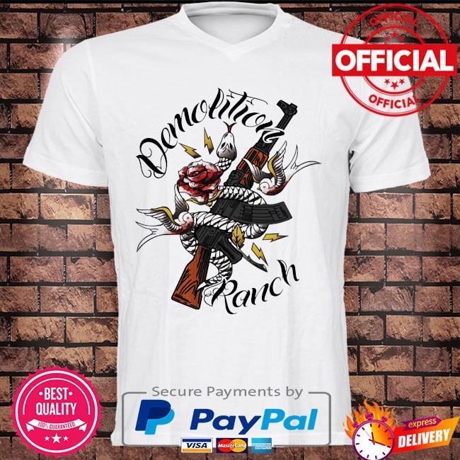 Demolition ranch tattoo shirt