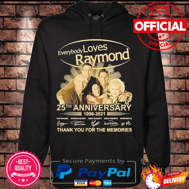 Everybody Loves Raymond 25th anniversary thank you for the memories signatures s Hoodie black