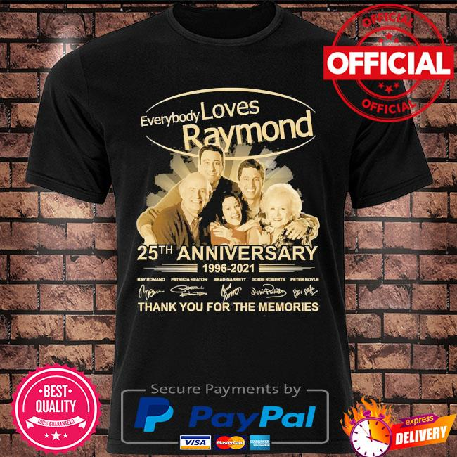 Everybody Loves Raymond 25th anniversary thank you for the memories signatures shirt
