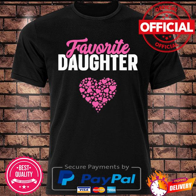 Favorite daughter mother's day shirt