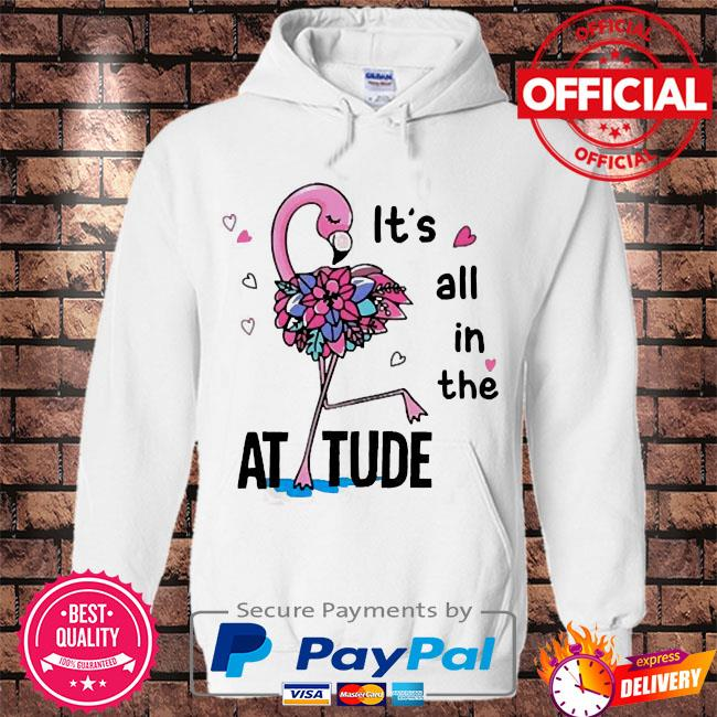 Flamingo it's all in the attitude s Hoodie white