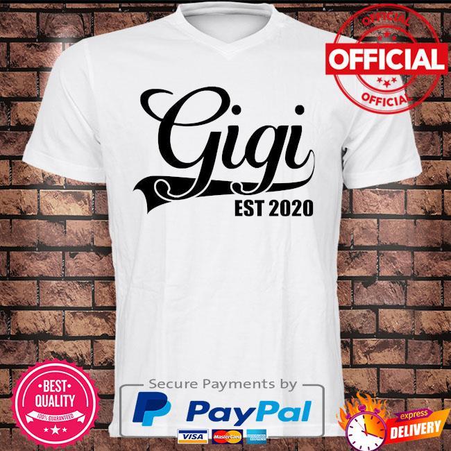 Gigi est 2020 shirt