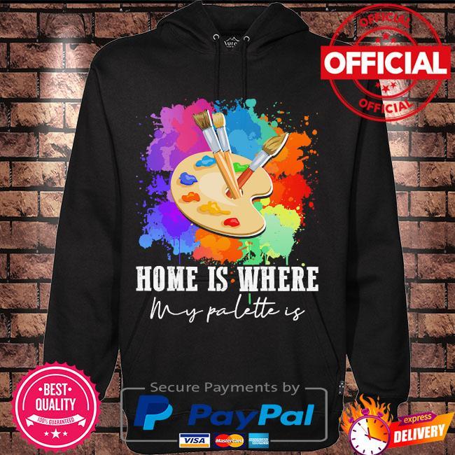 Home is where my palette is s Hoodie black