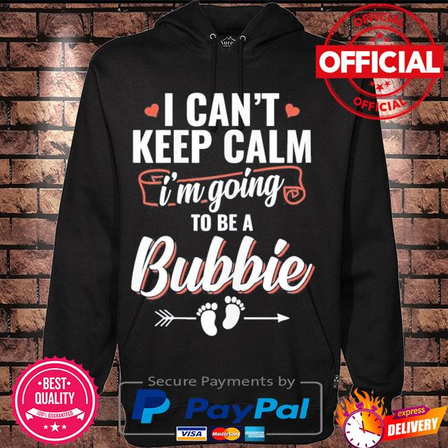 I'm going to be a bubbie mother's day s Hoodie black