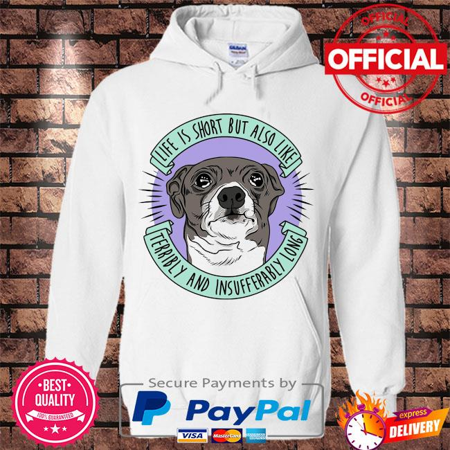 Jenna marbles life is short but also like terribly and insufferably long at the same time s Hoodie white
