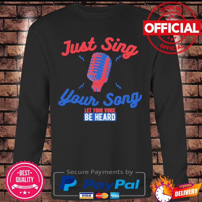 Singing karaoke just sing your song let your voice be heard s Long sleeve black