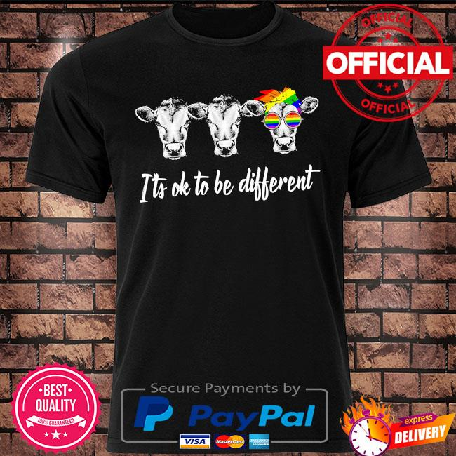 LGBT Cows it's ok to be different shirt