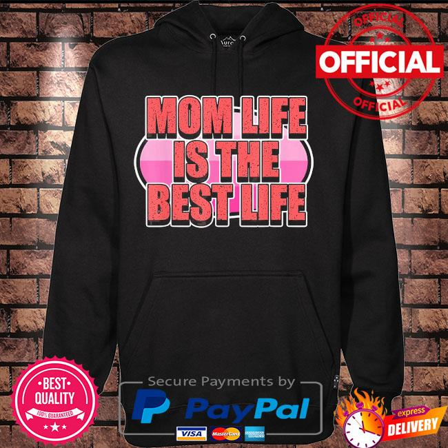 Mom life is the best life for moms and mommy's mother's day us 2021 s Hoodie black
