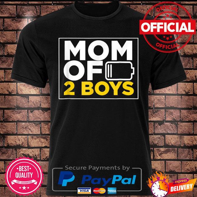 Mom of 2 boys shirt