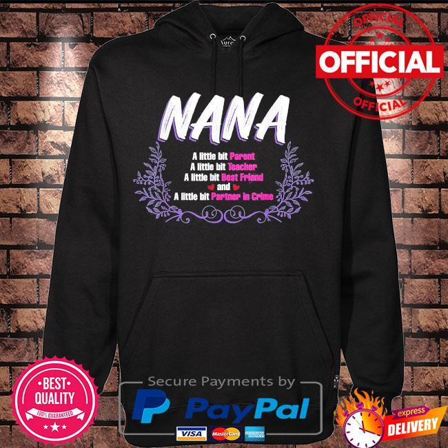 Mother's day nana a little bit s Hoodie black
