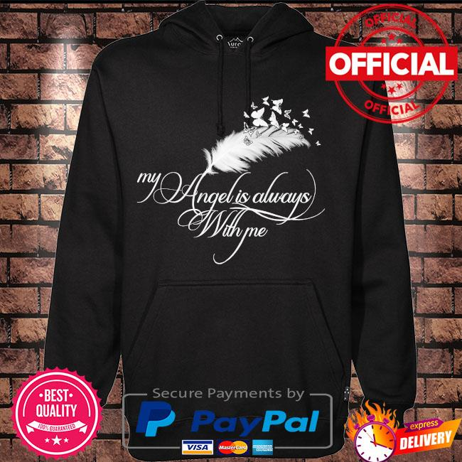 My angel is always with me s Hoodie black
