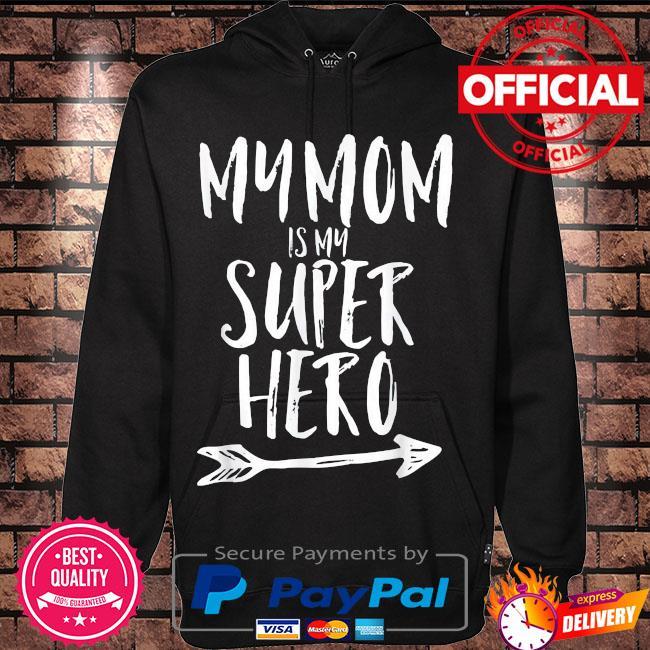 My mom is my super hero s Hoodie black