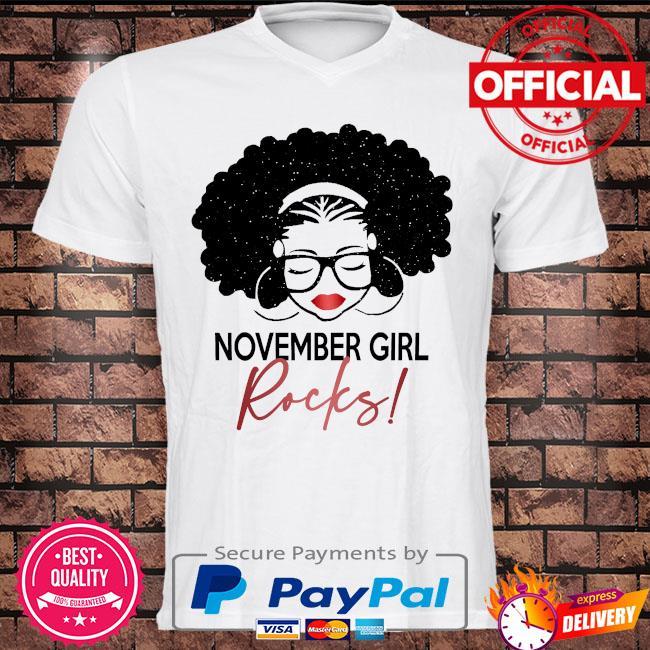 November Girl Rocks shirt