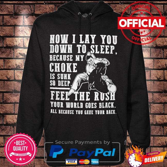 Now I lay you down to sleep because my choker s Hoodie black