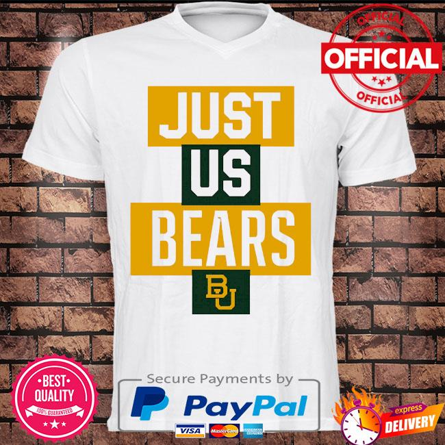 Official baylor bears just us bears bu shirt