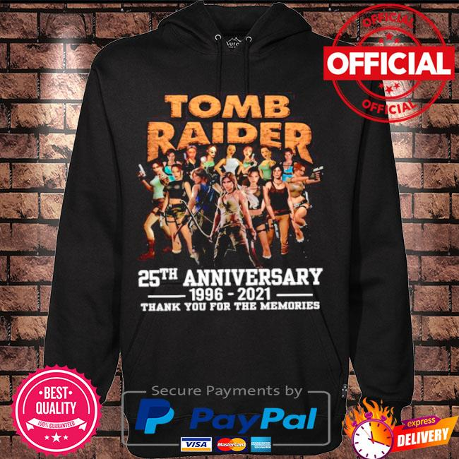 Official The tomb raider 25th anniversary 1996 2021 thank you for the memories s Hoodie black