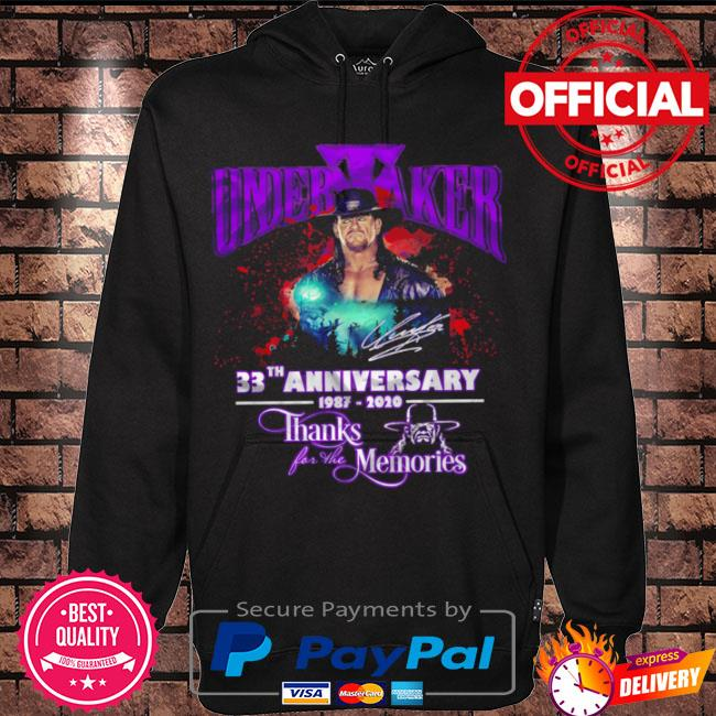 Official Undertaker 33th anniversary 1987 2021 thanks for the memories s Hoodie black