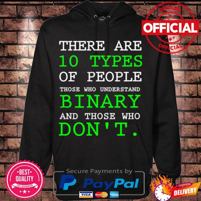 People who understand binary math science sarcastic s Hoodie black