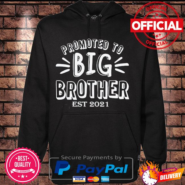 Promoted to big brother est 2021 s Hoodie black