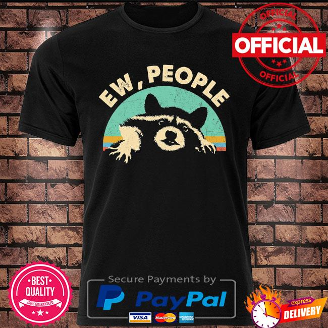Racoon ew people vintage shirt