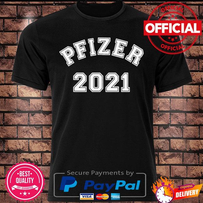 Team pfizer 2021 shirt