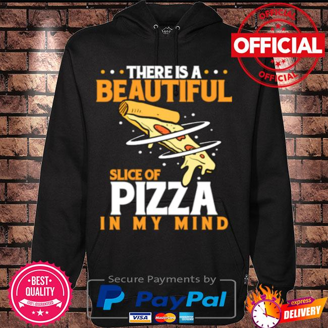 There is a beautiful slice of pizza in mind pizza love s Hoodie black