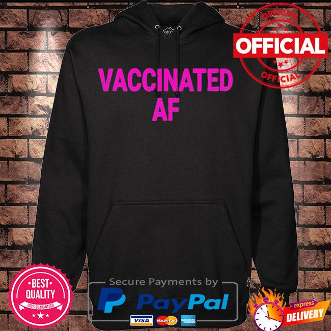 Vaccinated af pro vaccine vaccination vintage s Hoodie black