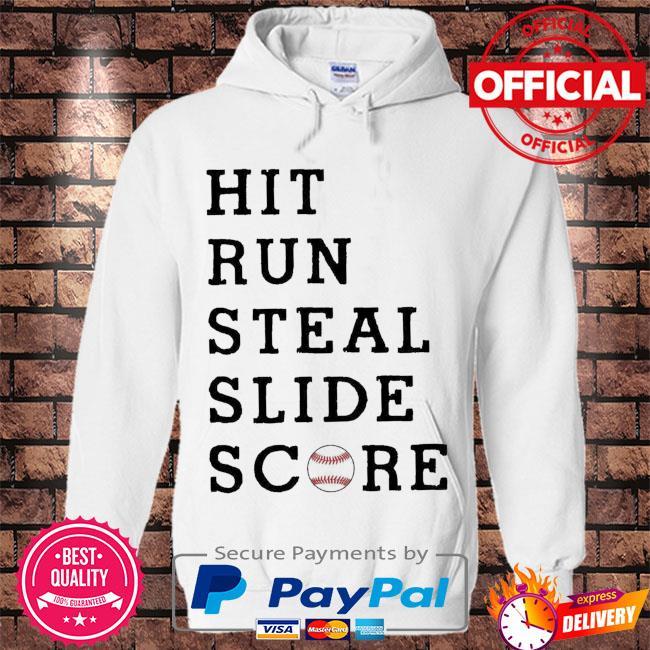 Hit run steal slide score s Hoodie white