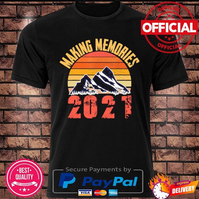 Making memories 2021 sunset vintage shirt
