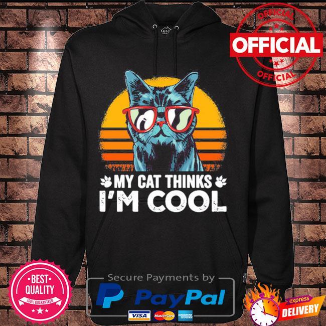 My cat thinks I'm cool vintage s Hoodie black